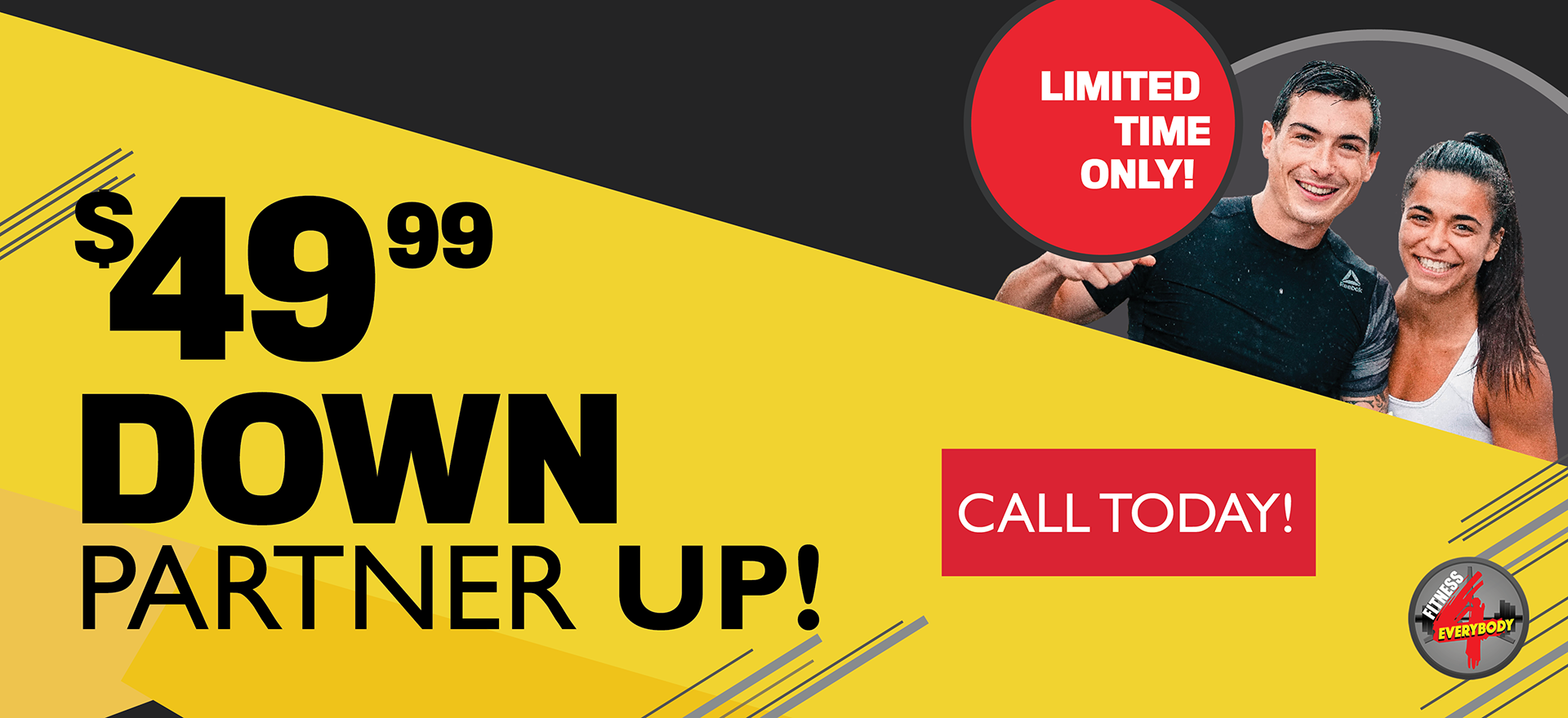 $49 Down Partner Up Membership Special at Fitness 4 Everybody Palm Beach Gardens