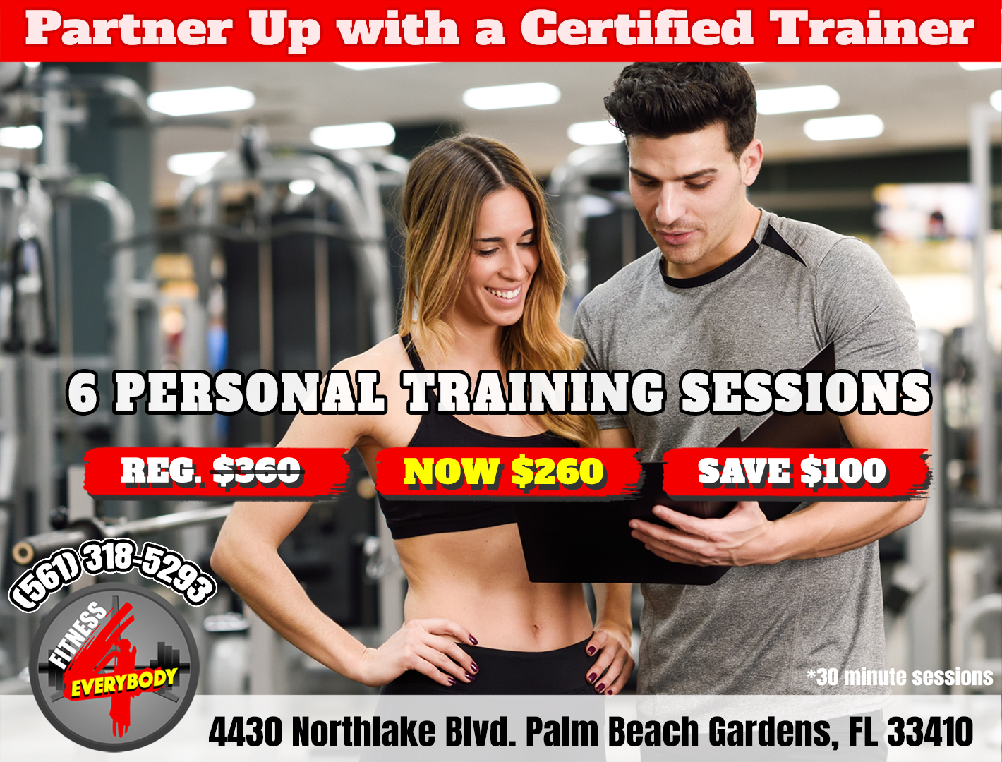 Fitness 4 Everybody Personal Training Special